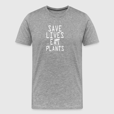 vegan t shirt Save lives eat plants - Men's Premium T-Shirt