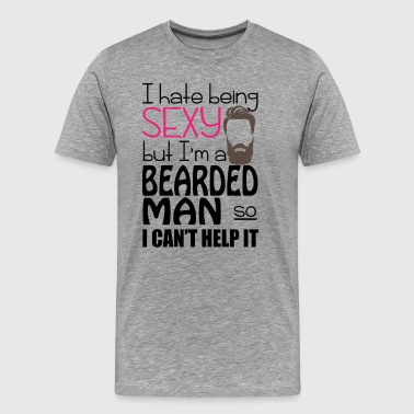 Sexy Bearded Man Funny Tee Shirt - Men's Premium T-Shirt