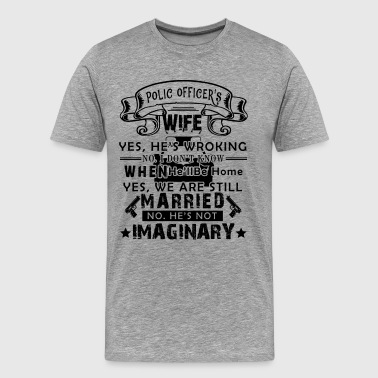 Police Officer's Wife Shirt - Men's Premium T-Shirt