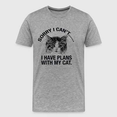 Sorry I cant..I Have Plans With My Cat tshirt - Men's Premium T-Shirt