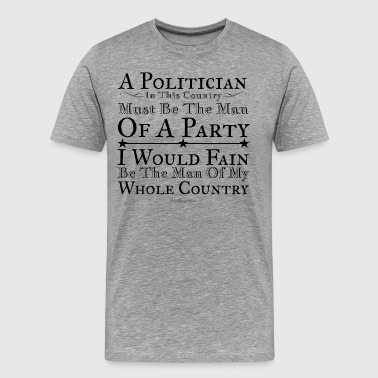A Man of the Whole Country - Men's Premium T-Shirt