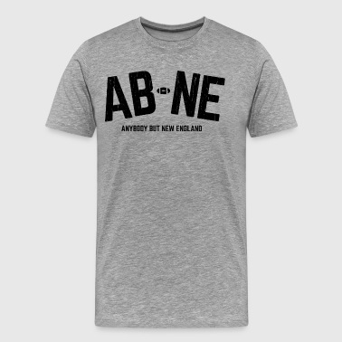 AB-NE Anybody but New England - Men's Premium T-Shirt