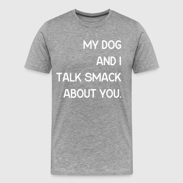 My Dog 2 - Men's Premium T-Shirt