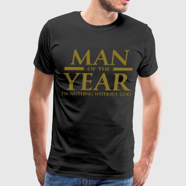 Man Of The Year Man of the year - Men's Premium T-Shirt