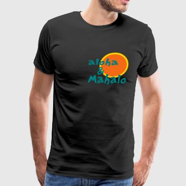 Aloha and Mahalo With Two-Toned Sun - Men's Premium T-Shirt
