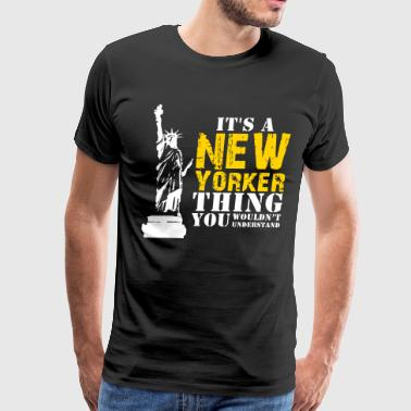 It's a New Yorker Thing - Men's Premium T-Shirt
