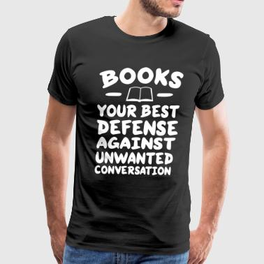 Books best defense against unwanted conversation - Men's Premium T-Shirt