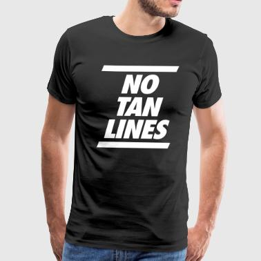 No Tan Lines - Men's Premium T-Shirt