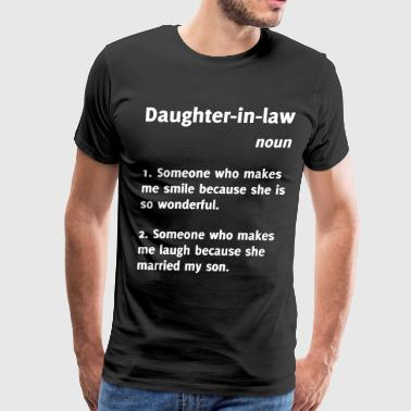 Daughter-in-law Funny Definition - Men's Premium T-Shirt