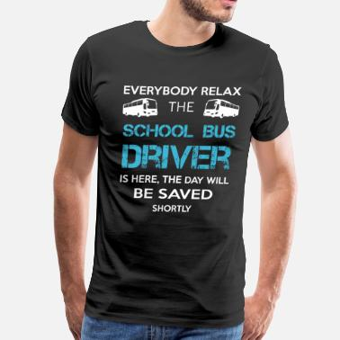 School Bus Birthday Everyone Relax The Driver Is Here