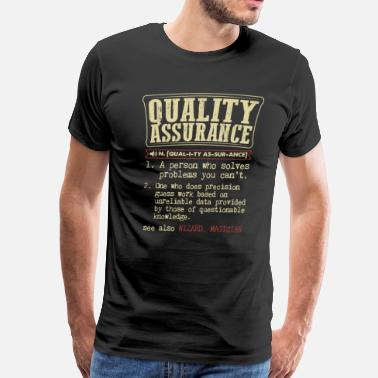 Assurance Quality Assurance Badass Dictionary Term T-Shirt - Men's Premium T-Shirt