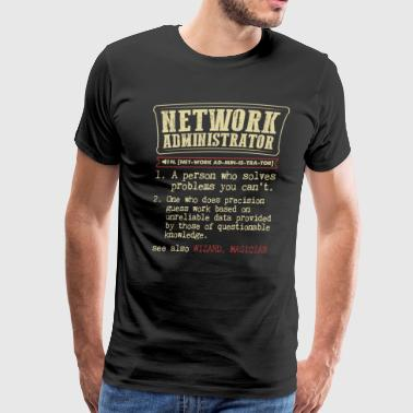 Network Administrator Funny Dictionary Term Men's  - Men's Premium T-Shirt