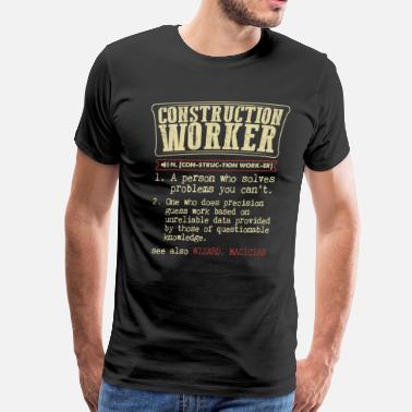cffc9446 Construction Worker Funny Construction Worker Badass Dictionary Term T-Shir  - Men's Premium T-