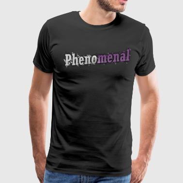 Phenomenal - Men's Premium T-Shirt