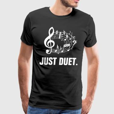 Just Duet Musical Sing A Song - Men's Premium T-Shirt