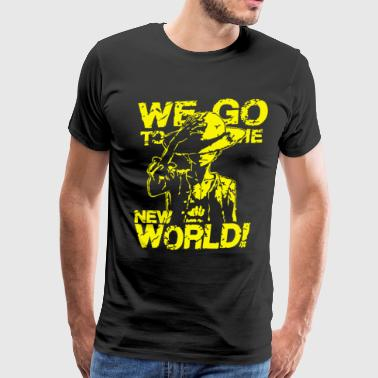 we go to the new world - Men's Premium T-Shirt