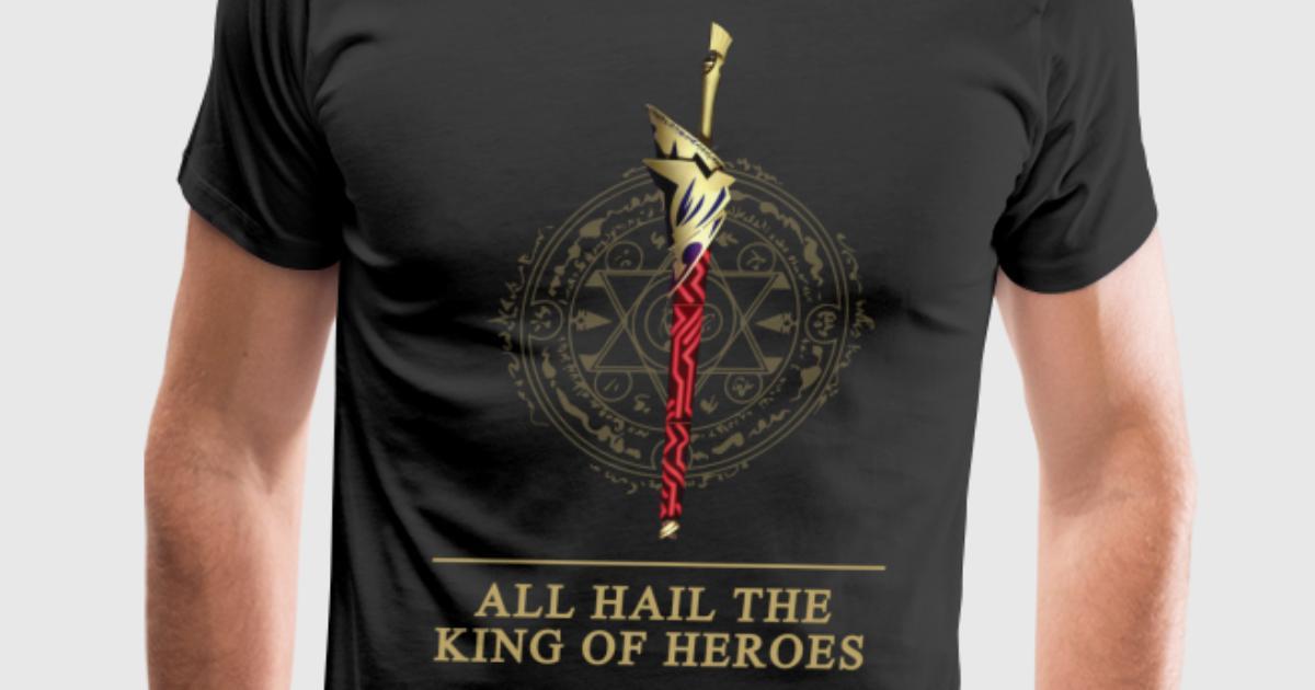 enuma elish all hail the king of heroes by yakei spreadshirt