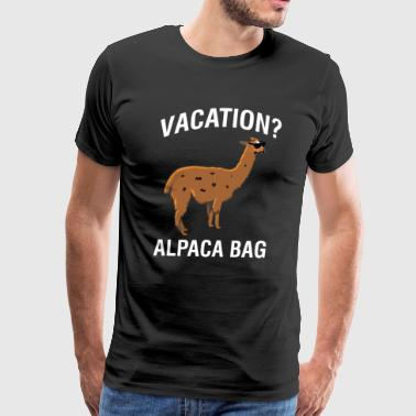 Llama Funny Vacation Alpaca Bag Funny Llama Vacation - Men's Premium T-Shirt