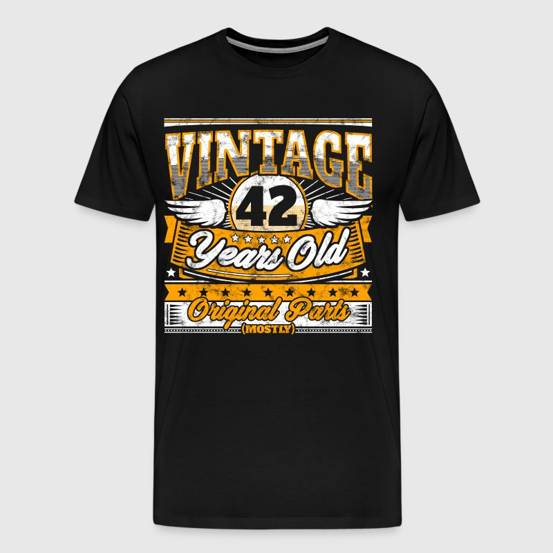 Funny 42th Birthday Shirt: Vintage 42 Years Old - Men's Premium T-Shirt