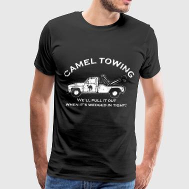Camel towing we'll pull it out when it's wedged in - Men's Premium T-Shirt