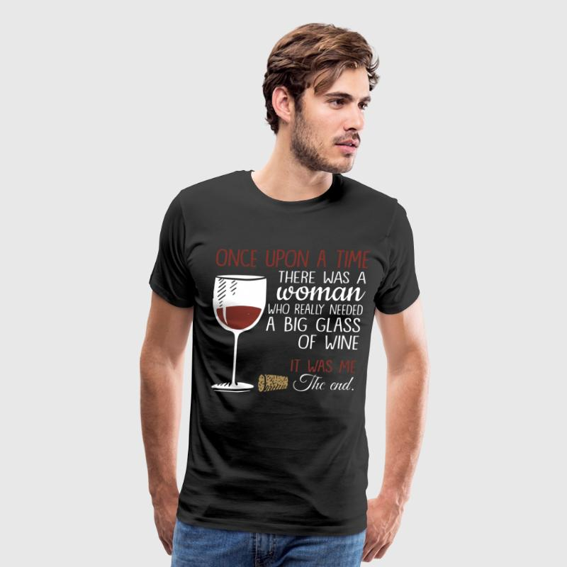ONCE UPON A TIME WINE SHIRT - Men's Premium T-Shirt
