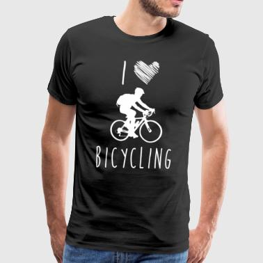 I Love Bicycling, Best Shirts For Bicycling Lover - Men's Premium T-Shirt