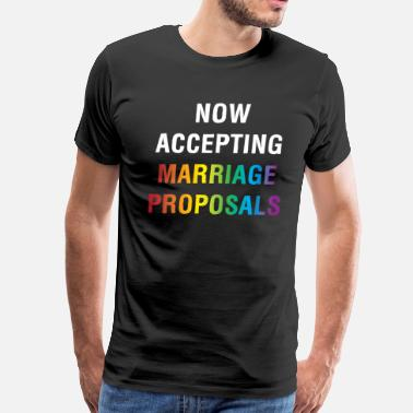 Kids Marriage Proposal Now Accepting Marriage Proposals Gay Marriage - Men's Premium T-Shirt