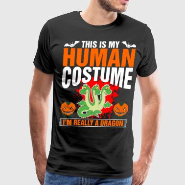 This Is My Human Costume A Dragon - Men's Premium T-Shirt