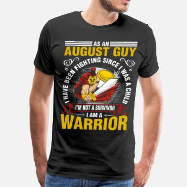 August 1958 As An August Guy I Have Been Fighting - Men's Premium T-Shirt