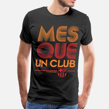 Un Mes Que Un Club Barcelona - Men's Premium T-Shirt