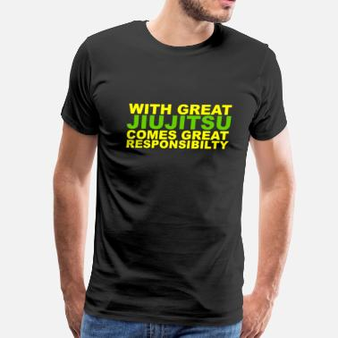 Gracie Jiujitsu With Great Jiujitsu Responsibilty - Men's Premium T-Shirt