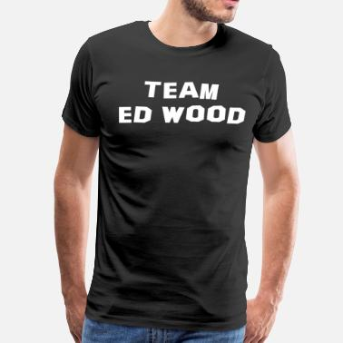 Johnny Depp Team Ed Wood - Men's Premium T-Shirt