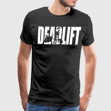 DEADLIFT - Men's Premium T-Shirt