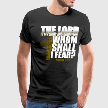 The Lord is my Light and Salvation - Men's Premium T-Shirt