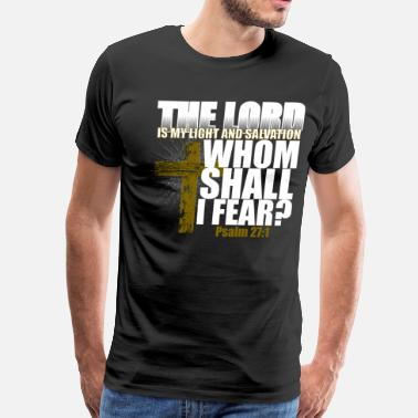 Bible The Lord is my Light and Salvation - Men's Premium T-Shirt