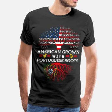 Portuguese Roots American Grown With Portuguese Roots - Men's Premium T-Shirt