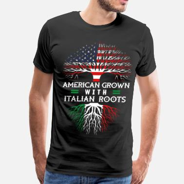 American With Italy Roots American Grown With Italian Roots - Men's Premium T-Shirt