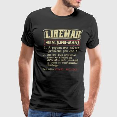 Lineman Badass Dictionary Term Funny T-Shirt - Men's Premium T-Shirt
