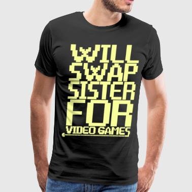 will swap sister game - Men's Premium T-Shirt