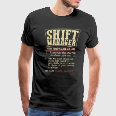 Shift Manager Badass Dictionary Term Funny T-Shirt - Men's Premium T-Shirt