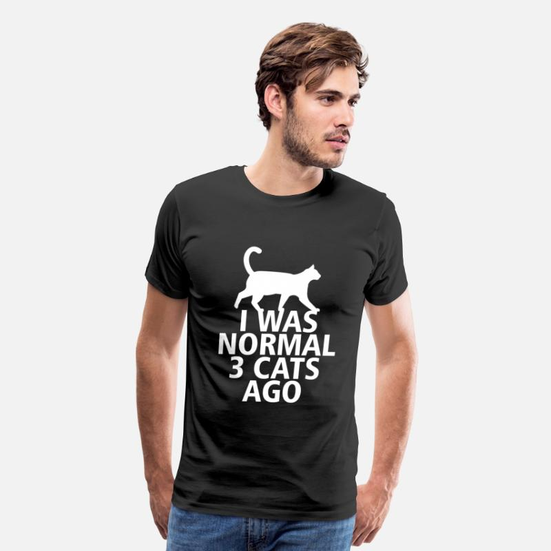 Cat T-Shirts - I Was Normal 3 Cats Ago - Men's Premium T-Shirt black