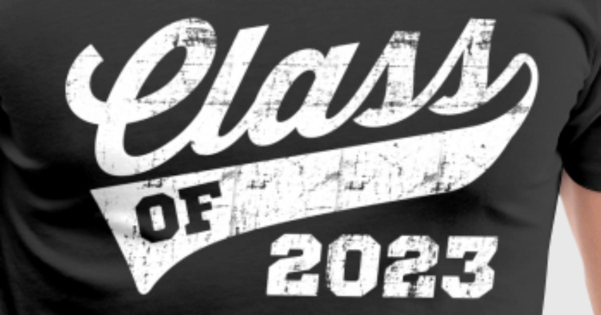Class Of 2023 By Personalized Spreadshirt
