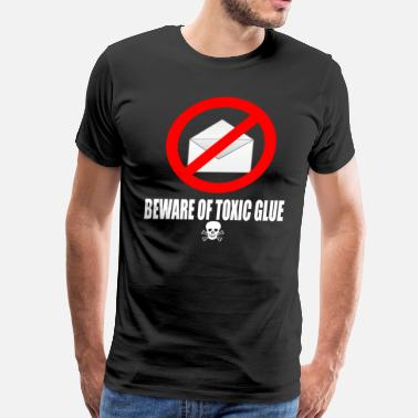 Puddy Seinfeld - Beware Of Toxic Glue - Men's Premium T-Shirt
