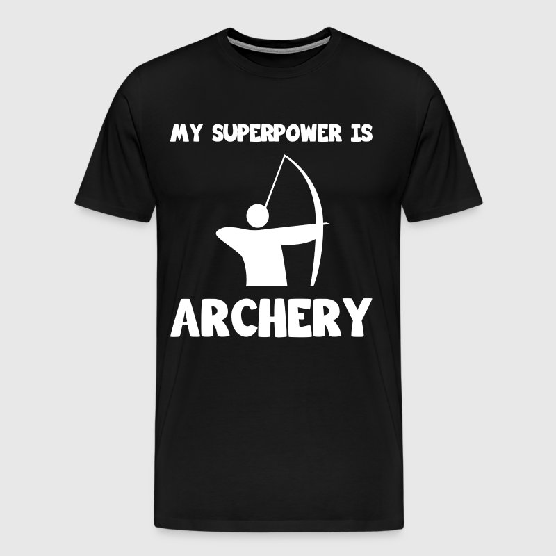 My Superpower is Archery Sportsman Hunting T-Shirt - Men's Premium T-Shirt