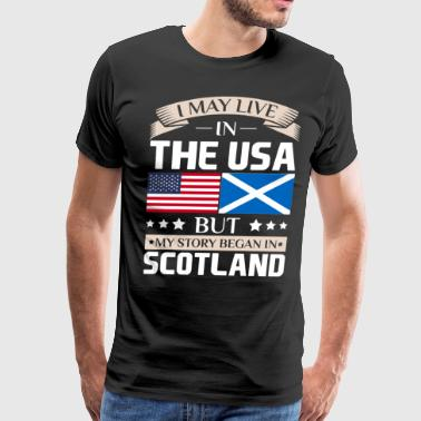 Scottish American Flag May Live in USA Story Began in Scotland Flag - Men's Premium T-Shirt