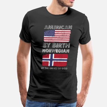 Norway American by Birth Norwegian by Grace of God  - Men's Premium T-Shirt