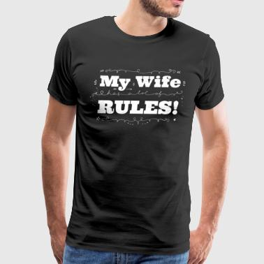Hidden Message My Wife Rules! with Subliminal Message - Men's Premium T-Shirt