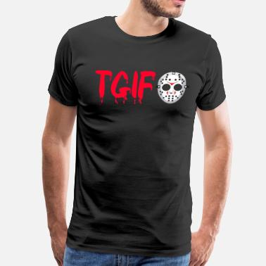 Friday Jason TGIF - Friday The 13th - Jason - Men's Premium T-Shirt