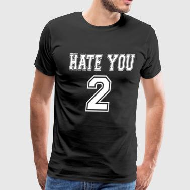 Hate Y - Men's Premium T-Shirt