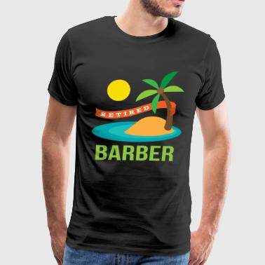 Retired Barber - Men's Premium T-Shirt